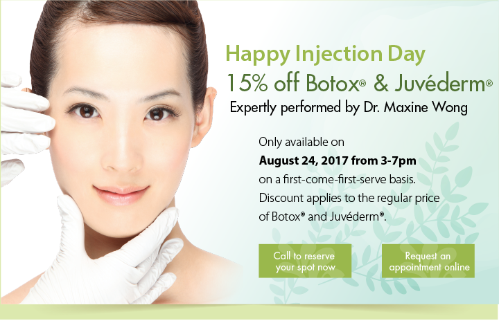 Happy Injection Day  15% off Botox® & Juvéderm®